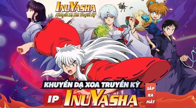Khuyển Dạ Xoa Truyền Kỳ – Inuyasha mobile sẽ được SohaGame phát hành tại VN