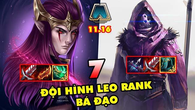TOP 7 đội hình mạnh nhất để leo rank trong DTCL 11.16