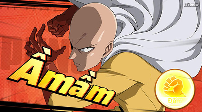 Trải nghiệm One Punch Man: The Strongest  – xứng đáng là siêu phẩm chuẩn nguyên tác anime nhất!!!