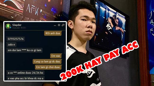 LMHT: Slayder vô tình lộ thông tin tài khoản rank Hàn, bị bắt trả 200k hay bay acc