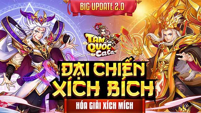 """Nhân Big Update 2.0 """"Đại Chiến Xích Bích"""", Tam Quốc Ca Ca tặng 888 giftcode khủng"""