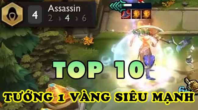 TOP 10 vị tướng 1 vàng được đánh giá cao nhất trong 5 mùa ĐTCL