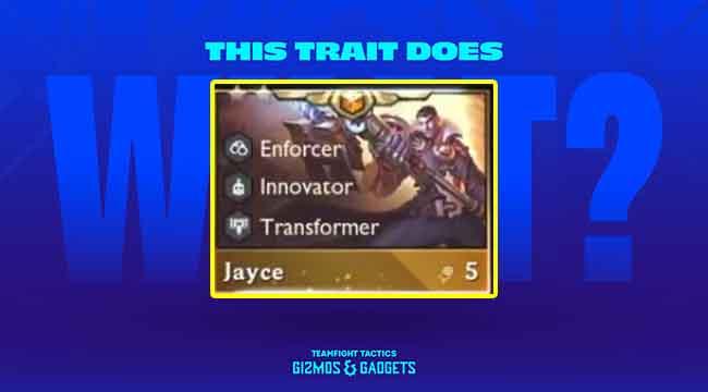 DTCL mùa 6: Jayce là tướng 5 vàng, sở hữu khả năng biến hình cực ảo