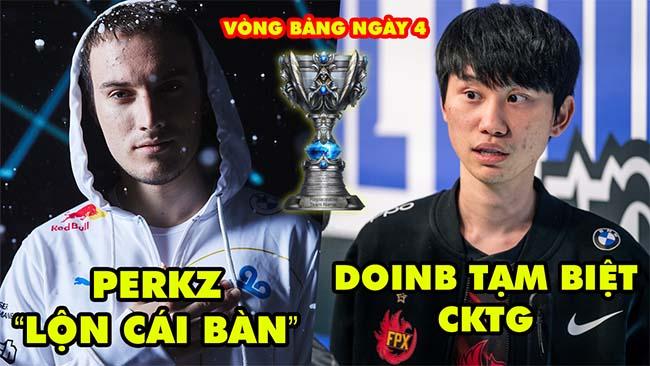"""[CKTG 2021] ALL Highlight Vòng Bảng Ngày 4: Perkz """"lộn cái bàn"""" thần thánh, DoinB chia tay tức tưởi"""
